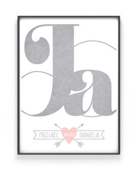 Ja, ich will Poster | Love Print mit dem Schriftzug ja- selbst personalisierbar mit Namen und Datum | Grau mit Rosa von Printcandy