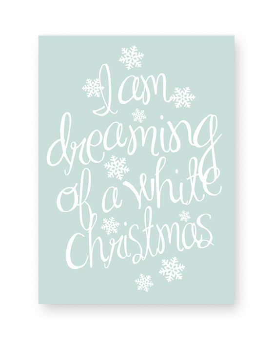 Poster zu Weihnachten mit Text i am dreaming of a white christmas - ice blau