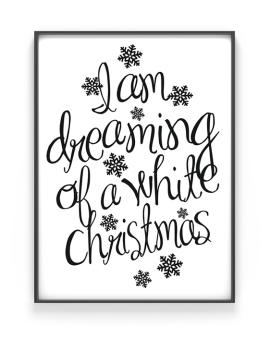 Weihnachten Poster mit Text 'I am dreaming of a white christmas'