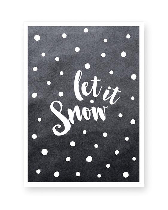 Poster mit Text 'let it snow' mit Punkten - schwarz weiss- gestalte es selber bei Printcandy